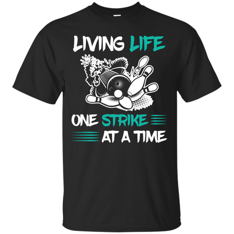 Funny Bowling Tee Shirt Living Life One Strike At A Time Black