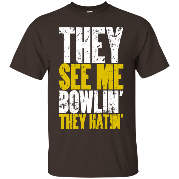 Bowling Tee Parody - They See Me Bowlin They Hatin - Dark Chocolate