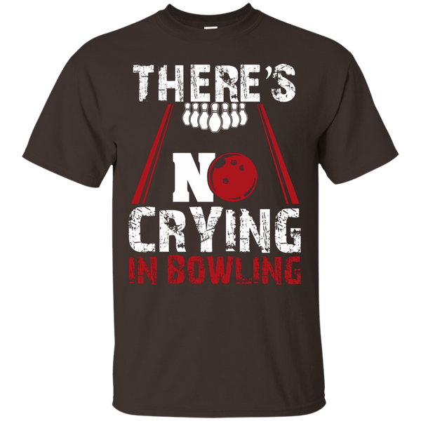There's No Crying In Bowling T-Shirt Dark Chocolate