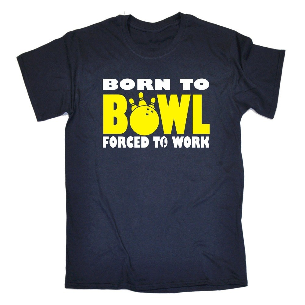 Born To Bowl Forced To Work Tee