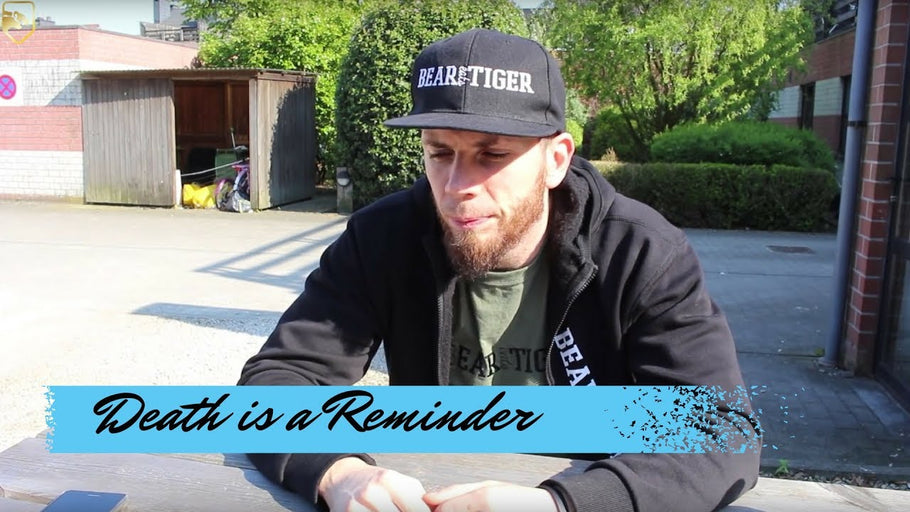 Death is a reminder | Bear Eats Tiger | Vlog 6
