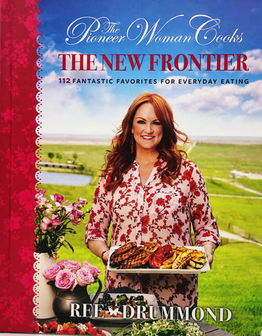 "The Pioneer Woman Cooks - ""The New Frontier"" Cookbook"