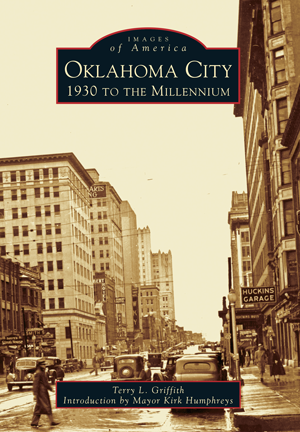 Images of America - Oklahoma City: 1930-Millennium