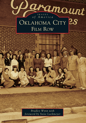Images of America - Oklahoma City Film Row