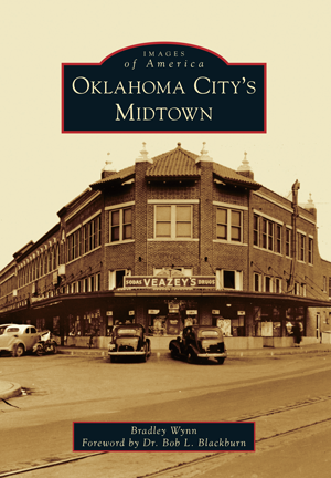 Images of America - Oklahoma City's Midtown