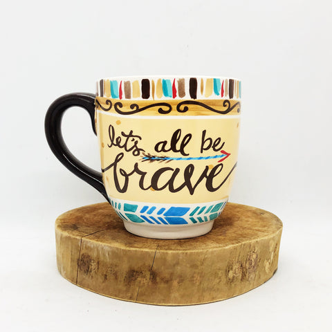 "Glory Haus ""Let's All Be Brave"" Jumbo Mug"