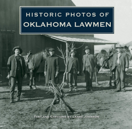 Historic Photos of Oklahoma Lawmen (Hardcover)