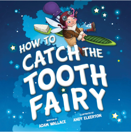 How to Catch the Tooth Fairy (Hardcover)