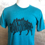 Where the Wind Comes Sweeping Down the Plain - Buffalo T-Shirt