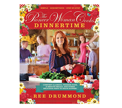 "The Pioneer Woman Cooks - ""Dinnertime"" Cookbook"