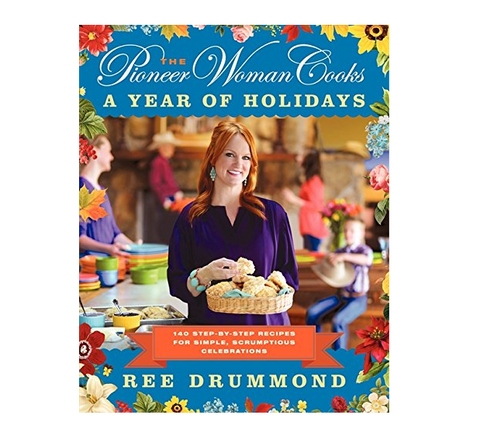 "The Pioneer Woman Cooks - ""A Year of Holidays"" Cookbook"
