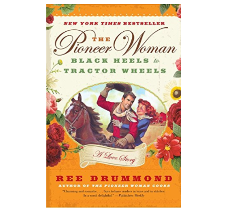 "The Pioneer Woman Cooks - ""Black Heels to Tractor Wheels"""