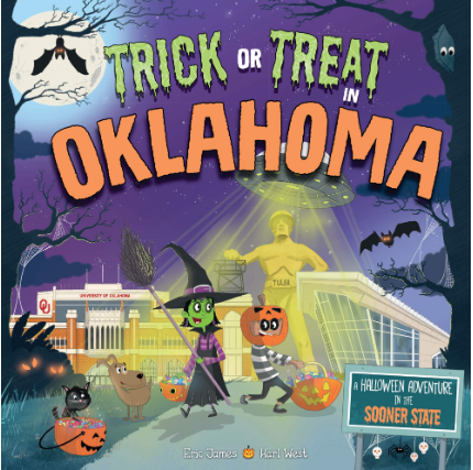 Trick or Treat in Oklahoma: A Halloween Adventure In The Sooner State (Hardcover)