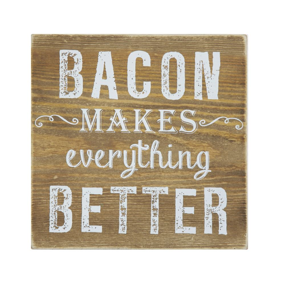 Bacon Makes Wooden Sign