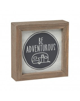 Be Adventurous Sign