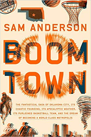 Boomtown by Sam Anderson