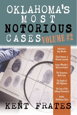 Oklahoma's Most Notorious Cases Volume #2