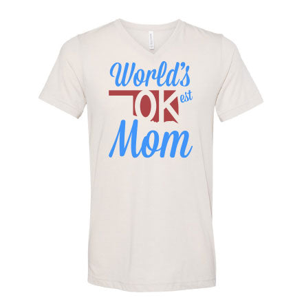 World's OK-est Mom T-Shirt