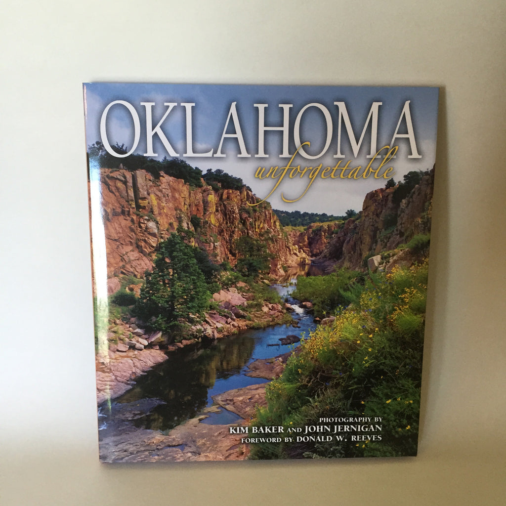 Oklahoma: Unforgettable (Hardcover)