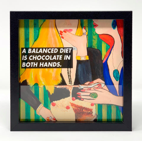 #SERIOUSLYAT A Balanced Diet; Art Print Frame