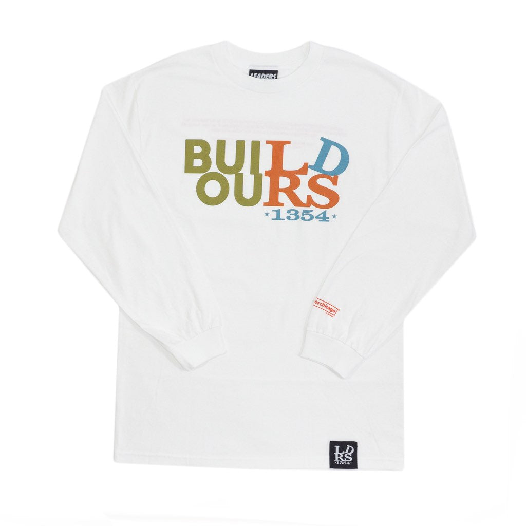 BUILD OURS LONGSLEEVE WHITE