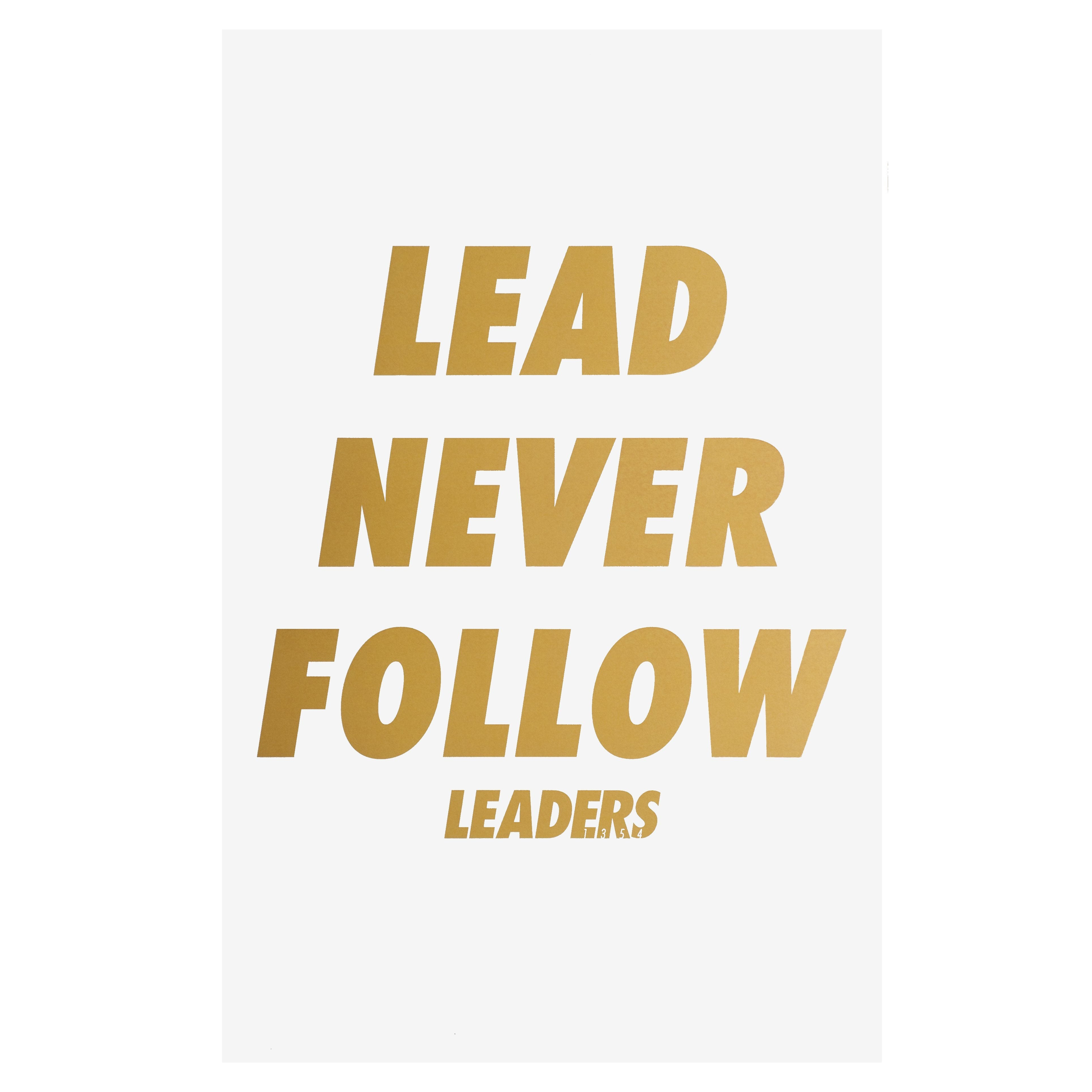 Lead Never Follow Print - leaders1354