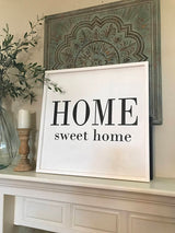 Home Sweet Home - Wood Frame Sign