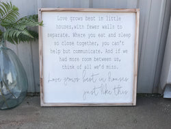 Love Grows Best - Wood Frame Sign