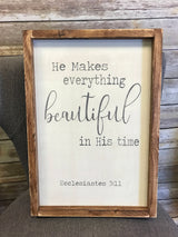 Ecclesiastes 3:11 - Framed Wood Sign
