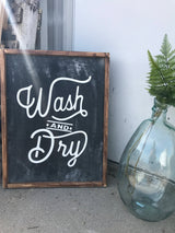 Wash and Dry - Wood Framed Sign