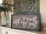It Is Well With My Soul - Framed Wood Sign