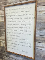 One Day When My Children Are Grown - Framed Wood Sign