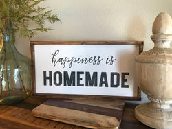 Happiness is Homemade - Wood Framed Sign