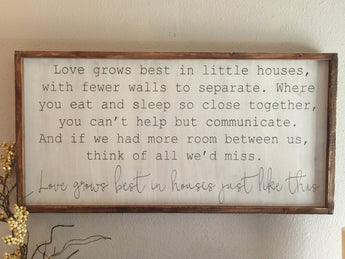 Love Grows Best - Wood Framed Sign - 2 Size Options