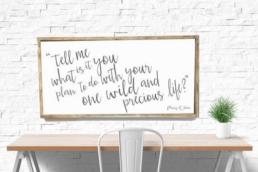 Mary Oliver Quote - Framed Wood Sign