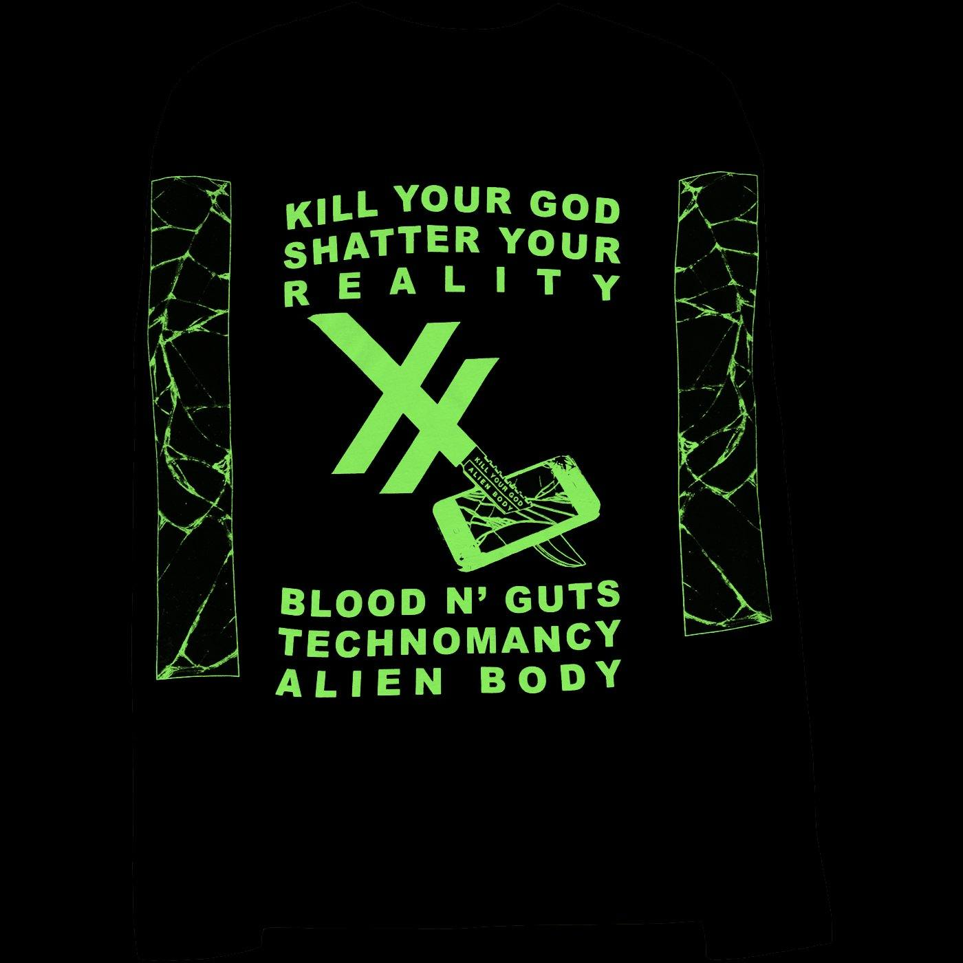 KILL YOUR GOD x ALIEN BODY: SHATTER YOUR REALITY GLOW IN THE DARK L/S SHIRT