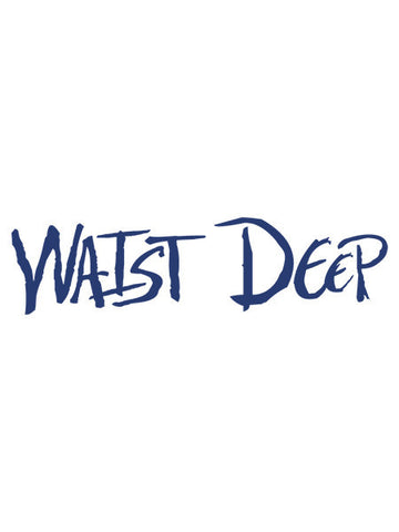 Original Waist Deep Decal