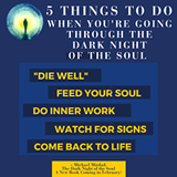 What to do when going through the dark night of the soul