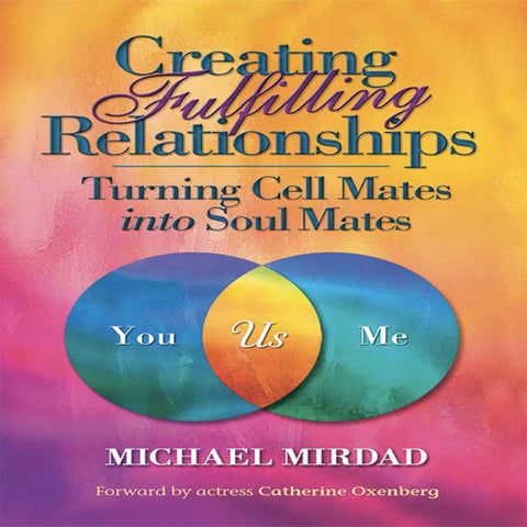 Creating Fulfilling Relationships Book