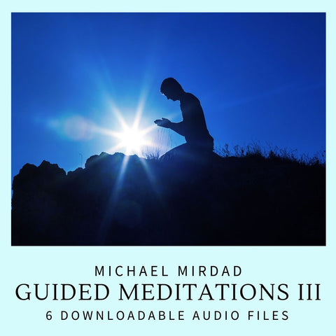 Guided Meditations III Downloadable AUDIO