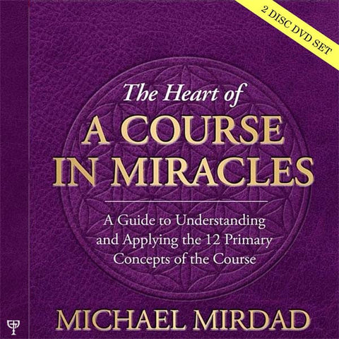 The Heart of A Course in Miracles (2 DVD set)