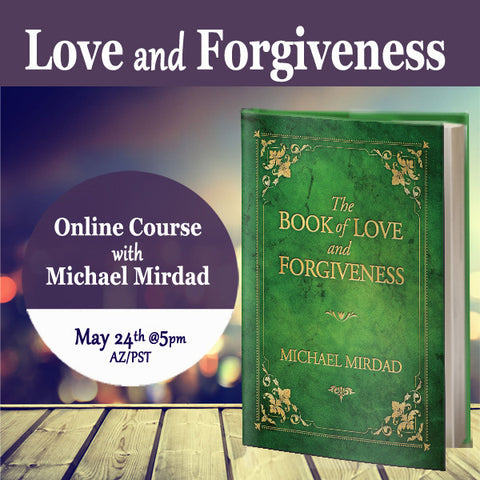 Love & Forgiveness Online Course
