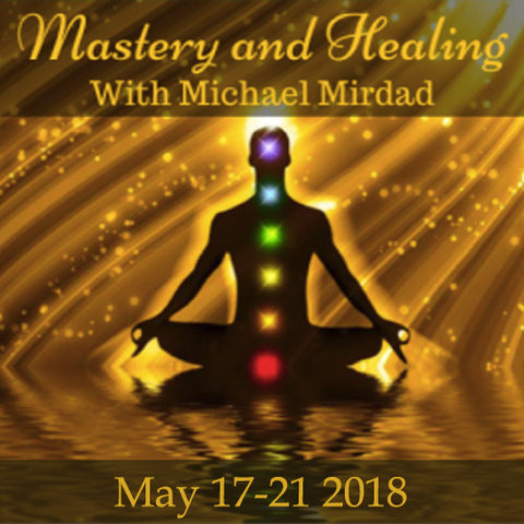 Mastery  and Healing Five-Day Intensive
