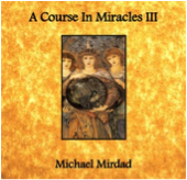 A Course in Miracles III Double CD