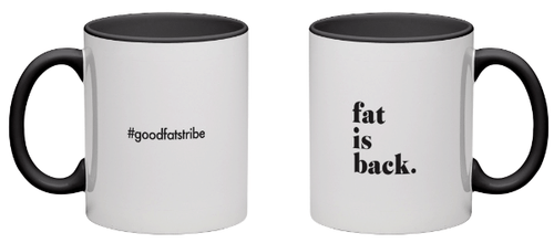 fat is back - Black Mug - suziesgoodfats