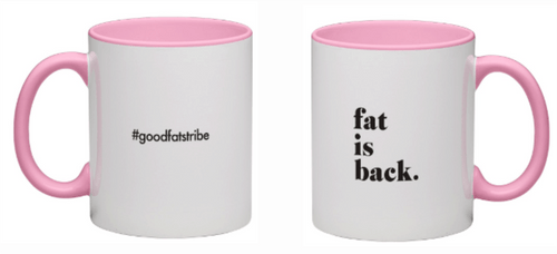 fat is back - Pink Mug - suziesgoodfats