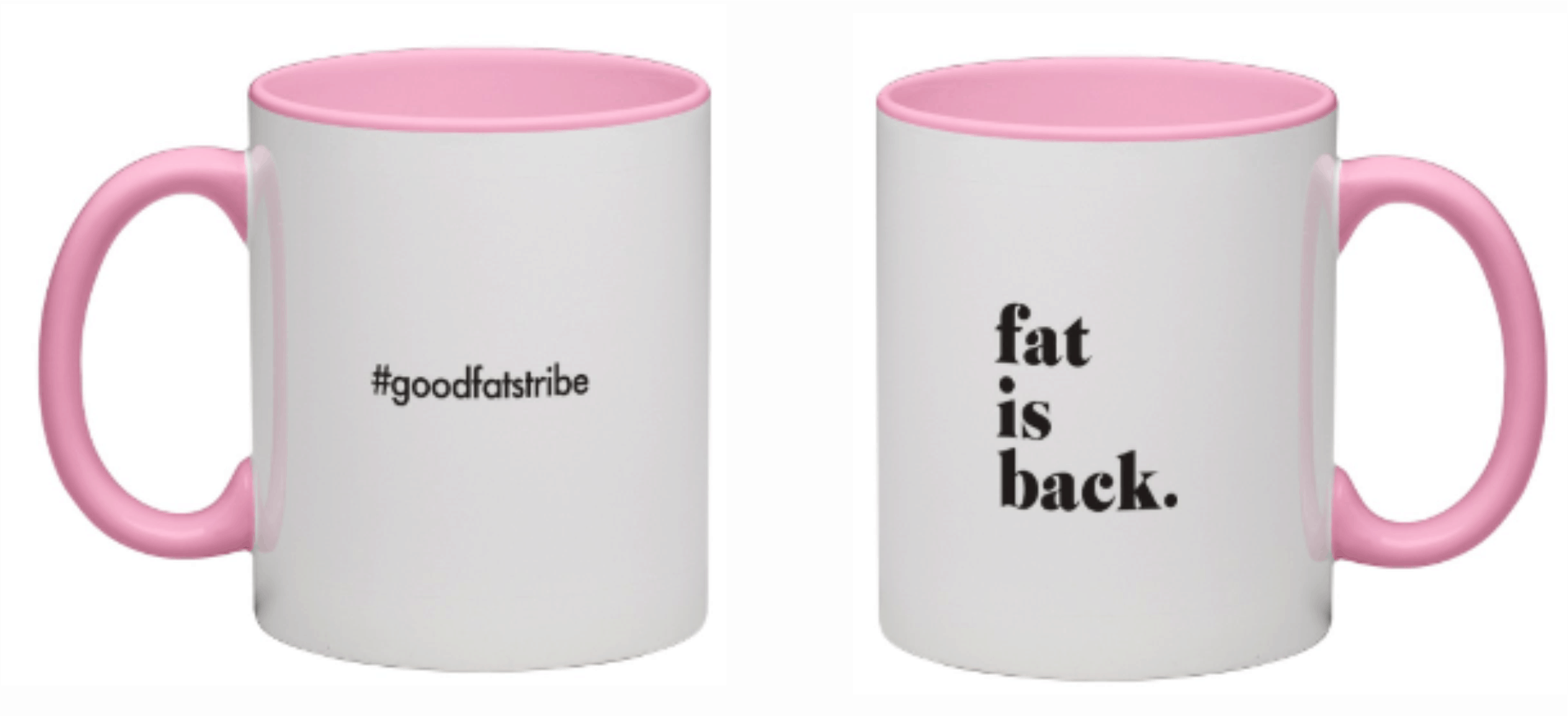 fat is back - Pink Coffee Mug - suziesgoodfats