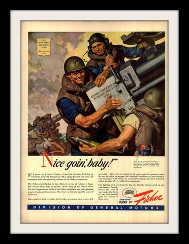 "1943 GM Fisher WWII Military Ad ""Nice Goin'""-Original-Stills Of Time"
