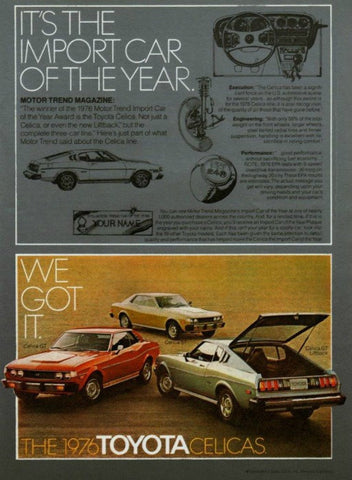 "1976 Toyota Celica GT & ST Car Ad ""Year""-Original-Stills Of Time"