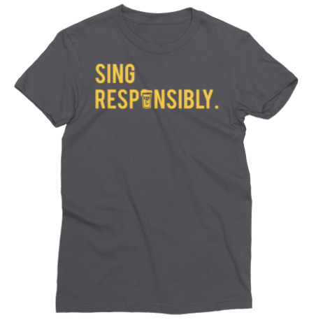 Women's 'Sing Responsibly' T-shirt